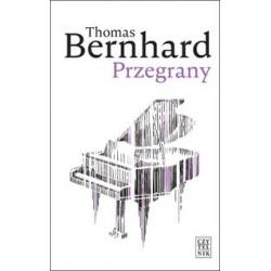 Przegrany. Thomas Bernhard