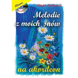 Melodie z moich snów ( +CD) Nuty na akordeon. Witold Krukowski