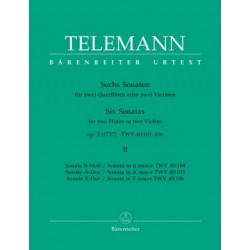 Six Sonatas for two Flutes or two Violins II. Telemann