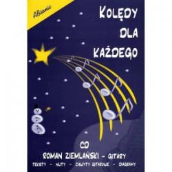 Kolędy dla każdego (+cd) Opracowanie Roman Ziemlański