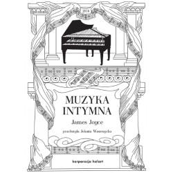 Muzyka intymna. James Joyce