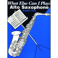 What Else Can I Play ? Alto Saxophone  Grade 2