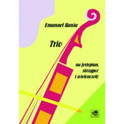 Trio na fortepian,skrzypce i wiolonczelę Emanuel Kania