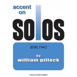 William Gillock: Accent On Solos Book 2