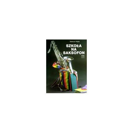 Szkoła na saksofon. Tadeusz Hejda