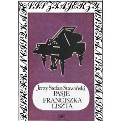 Pasje Franciszka Liszta,. Jerzy Stefan Stawiński