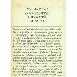Lutosławski a wartość muzyki. Bohdan Pociej.