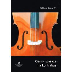 Waldemar Tamowski Gamy i pasaże na kontrabas