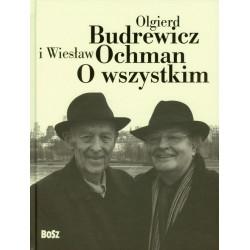 O wszystkim. Olgierd Budrewicz i Wiesław Ochman.