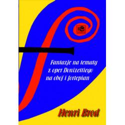 Fantazje na tematy z oper Donizettiego. Henri Brod