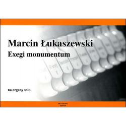 Exegi monumentum na organy solo Marcin Łukaszewski