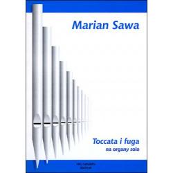 Toccata i fuga na organy solo. Marian Sawa