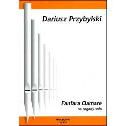 Fanfara clamare na organy solo Dariusz Przybylski