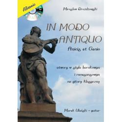 In Modo Antiquo - Amicis et Genio - utwory w stylu barokowym i renesansowym na gitarę klasyczną