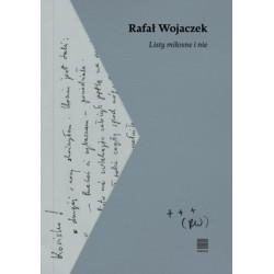 Listy miłosne i nie Rafał Wojaczek, Stanisław Bereś, Dagna Cichoń