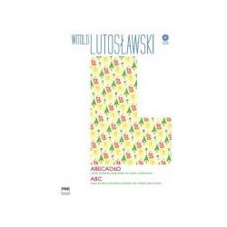 Witold Lutosławski  Abecadło i inne piosenki dziecinne na głos i fortepian (+CD)