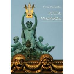 Poeta w operze. Iwona Puchalska