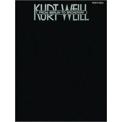 Kurt Weill: Kurt Weill - From Berlin To Broadway