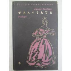 Traviata Verdiego. Henryk Swolkień