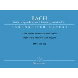Bach, JS: Short Preludes and Fugues (8) (BWV 553-560) (Urtext)