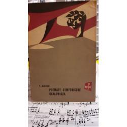 Poematy symfoniczne Karłowicza. T.Marek