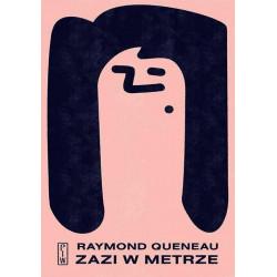 Zazi w metrze. Raymond Queneau
