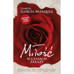 Miłość w czasach zarazy. Gabriel Garcia Marquez