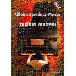 Teoria muzyki. Liliana Zganiacz - Mazur
