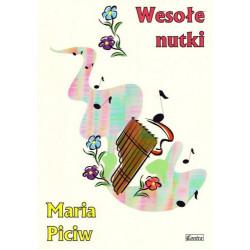 Wesołe nutki. Piosenki dla dzieci. Maria Piciw.