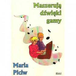 Maszeruja dźwięki gamy Piosenki dziecięce Maria Piciw