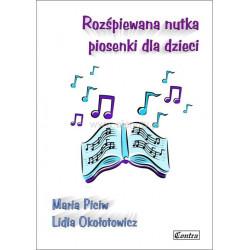 Rozśpiewana nutka piosenki dla dzieci Maria Piciw Lidia Okołotowicz