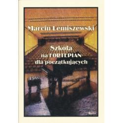 Szkoła na fortepian dla początkujących Marcin Lemiszewski