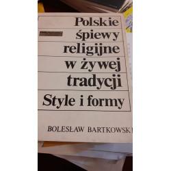 Polskie śpiewy religijne w żywej tradycji. B.Bartkowski