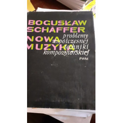 Nowa muzyka. Bogusław Schaeffer