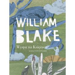 Wyspa na Księż ycu  Wiliam Blake