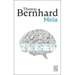 Mróz.  Thomas Bernhardt