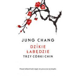 Dzikie łabędzie. Trzy córy Chin. Jung Chang