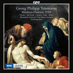 Georg Philipp Telemann: Markus-Passion 1759