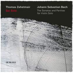 Sei Solo - J S Bach: The Sonatas & Partitas For Violin Solo