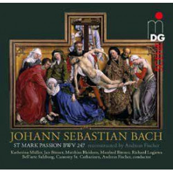 JS Bach: St Mark Passion (Reconstructed Andreas Fischer)