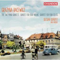 Grażyna Bacewicz: Two Piano Quintets, Quartet for four Violins & Quartet for four Cellos