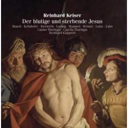 Reinhard Keiser: Der blutige und sterbende Jesus