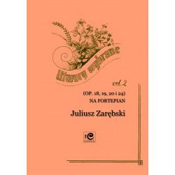 Zarębski Juliusz, Utwory wybrane vol. 2
