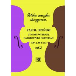 Lipiński Karol, Utwory wybrane vol. 2