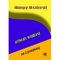 Moszkowski Maurycy, Utwory wybrane
