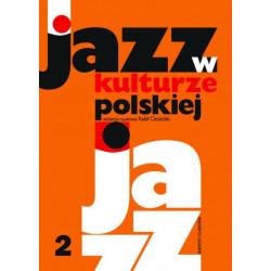 Rafał Ciesielski. Jazz w kulturze polskiej 2