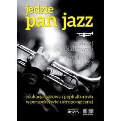 Jedzie Pan Jazz. A.Białkowski, W.Burszta