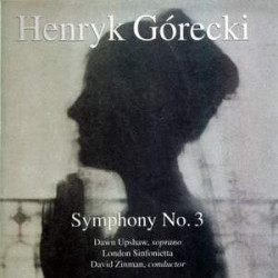 Górecki: Symphony No. 3, Op. 36 'Symphony of Sorrowful Songs'