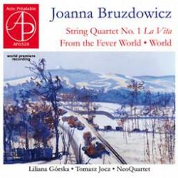 Joanna Bruzdowicz  Kwartet smyczkowy nr 1