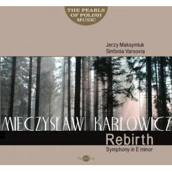 Mieczysław Karłowicz – Symfonia Odrodzenie